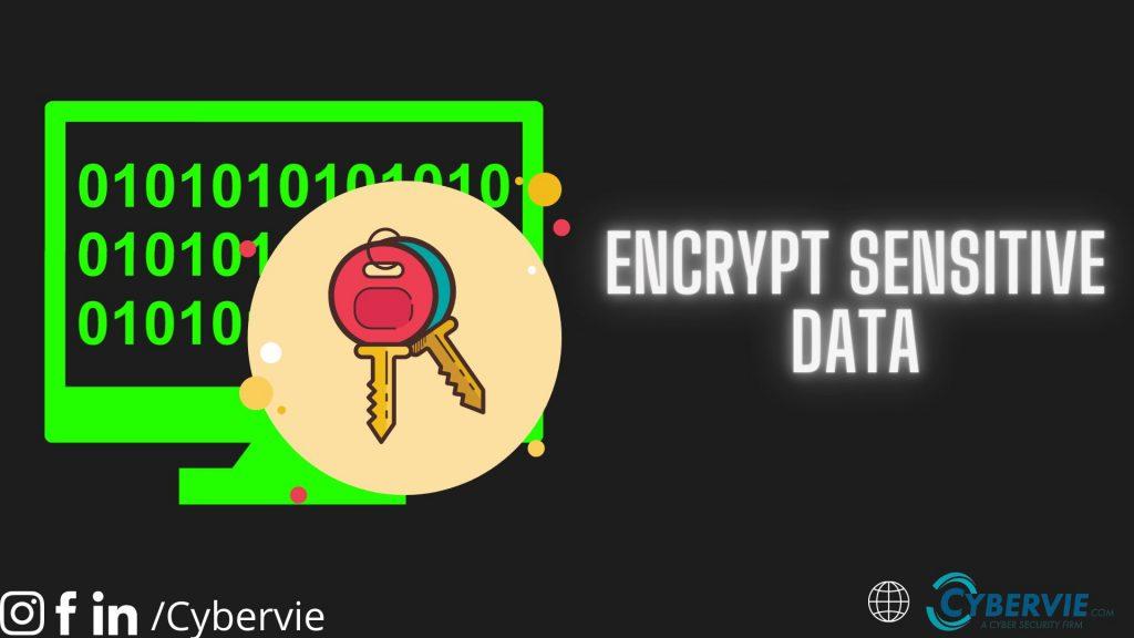 encrypt sensitive data